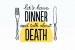 Death Over Dinner